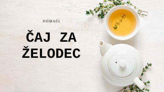 čaj za želodec